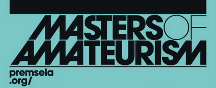 Masters of Amateurism